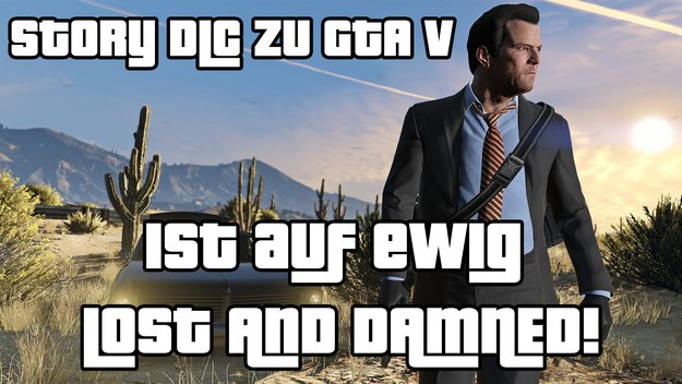 GTA 5 Kolumne: Bye-Bye, DLC! Darum finde ich GTA Online scheiße.