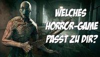 Wir sagen dir, bei welchem Horror-Game du dich am meisten gruseln wirst!