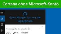 Windows 10: Cortana ohne Microsoft-Konto nutzen – So geht's