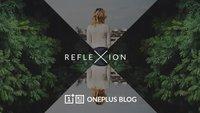Reflexion: OnePlus veröffentlicht eigene Foto-App mit interessantem X-Effekt