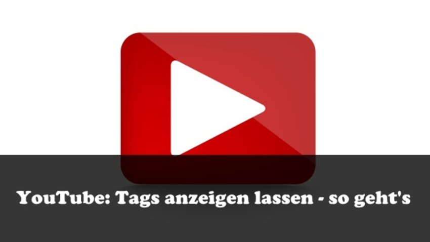 Youtube Tags Sehen