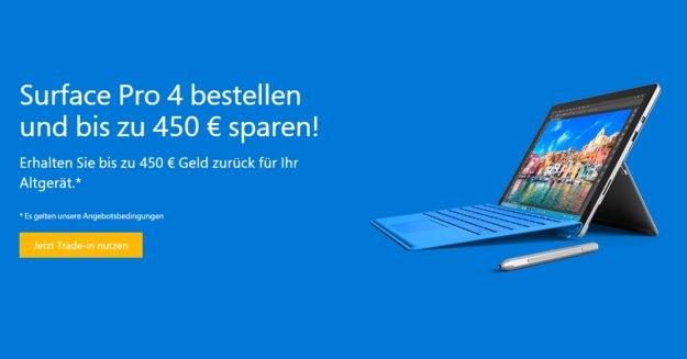 Surface Pro 4 kaufen und bis zu 450€ Trade-in Cashback für Altgerät erhalten