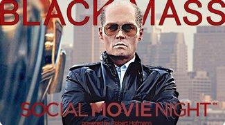 BLACK MASS - So war die Social Movie Night!