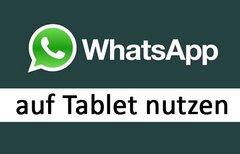 WhatsApp (Web) auf dem Tablet...