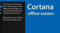 Windows 10: Cortana offline nutzen – Geht das?