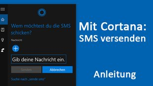 Windows 10: Mit Cortana SMS senden – So geht's