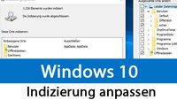 Windows 10: Indizierung für schnelle Suche anpassen, deaktivieren oder aktivieren – So geht's