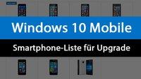 Windows 10 Mobile: Diese Lumia-Smartphones bekommen das Update (Liste mit Tabelle)