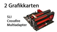 SLI, Crossfire & Multiadapter: 2 Grafikkarten in einem PC - Tipps & Kaufberatung