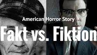 American Horror Story: Das sind die realen Fälle, die die Horror-Serie inspirierten