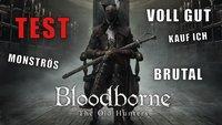 Bloodborne - The Old Hunters Test: Hart, brutal und wunderschön