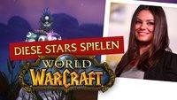 World of Warcraft: Wusstet ihr, dass diese Stars dem Spiel verfallen sind?