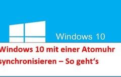 Windows 10: Uhrzeit falsch?...