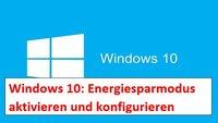 Windows 10 Energiesparpläne: Energiesparmodus aktivieren und ändern – so geht's