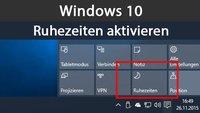 Windows 10: Ruhezeiten einstellen und aktivieren – So geht's