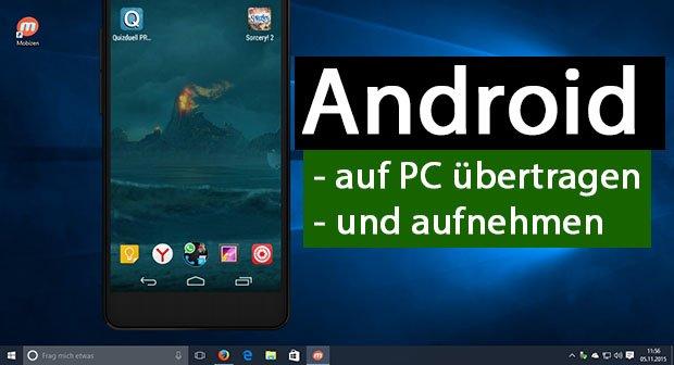 Android Bildschirm Auf Pc übertragen