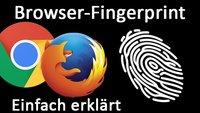 Browser-Fingerprint – Was ist das? Wie verhindern?