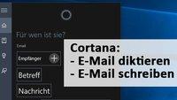 Cortana: E-Mail diktieren oder schreiben – So geht's in Windows 10