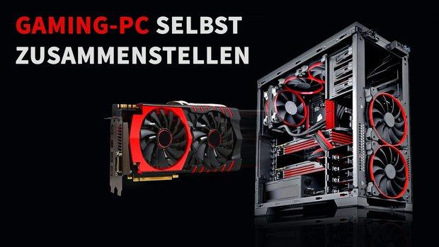 Gaming-PC selbst zusammenstellen: Computer-Builds von 500 - 5000 Euro