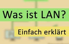 Was ist LAN? – Einfach...