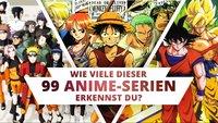Teste Dich: Erkennst Du diese 99 Anime an nur einem Bild?