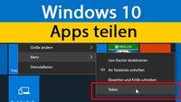Windows 10: App teilen – So geht's