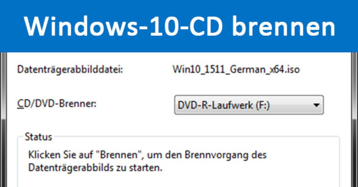 windows 10 cd dvd brennen so geht s giga. Black Bedroom Furniture Sets. Home Design Ideas