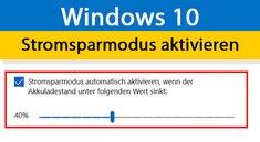 Windows 10: Stromsparmodus aktivieren – So geht's