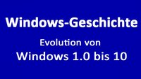 Windows-Geschichte: Die Evolution von Windows 1.0 bis 10