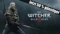 Zum ersten Mal günstiger: 50% Rabatt auf The Witcher 3: Wild Hunt!