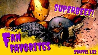 Marvel verschießt das Superhelden-Pulver & Batman hat Super-Beef mit Superman: Fan Favorites - Staffel 1.02