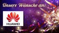 5 Wünsche an Huawei: Was wir 2016 gerne sehen würden