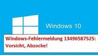 Windows-Infektions-ID 13496587525: Vorsicht - Falle!