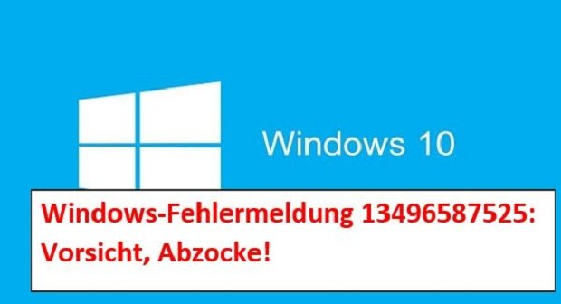 Windows-Infektions-ID 13496587525: Vorsicht - Falle!