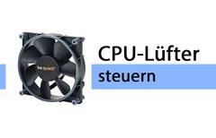 CPU-Lüfter steuern &...
