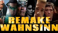 Remake-Wahnsinn: Wir haben 20 kommende Reboots und Remakes von überflüssig bis saudämlich sortiert