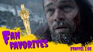 Leonardo DiCaprio auf Oscarkurs - dabei ist The Revenant überschätzt: Fan Favorites - Staffel 1.05