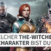 Welcher The-Witcher-Charakter bist du?