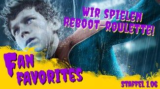 Nur noch Remakes und Reboots - hat Hollywood den Verstand verloren? Fan Favorites - Staffel 1.06