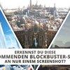 Erkennst du diese 20 kommenden Blockbuster an nur einem Screenshot?