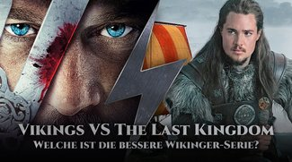Vikings VS The Last Kingdom im Vergleich: Wer gewinnt die Schlacht um die beste Wikinger-Serie?