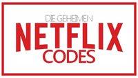 Geheime Netflix-Codes: Versteckte Filmkategorien freischalten