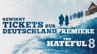 Gewinnt Tickets zur Deutschlandpremiere von The Hateful 8 in Berlin