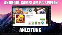 MEmu Emulator: Android-Spiele auf dem PC spielen [Anleitung]