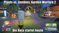 Plants vs. Zombies - Garden Warfare 2: Die Beta startet heute (+ Gameplay-Video)