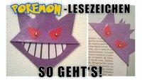 So machst du dir dein eigenes Pokémon-Lesezeichen (Anleitung)