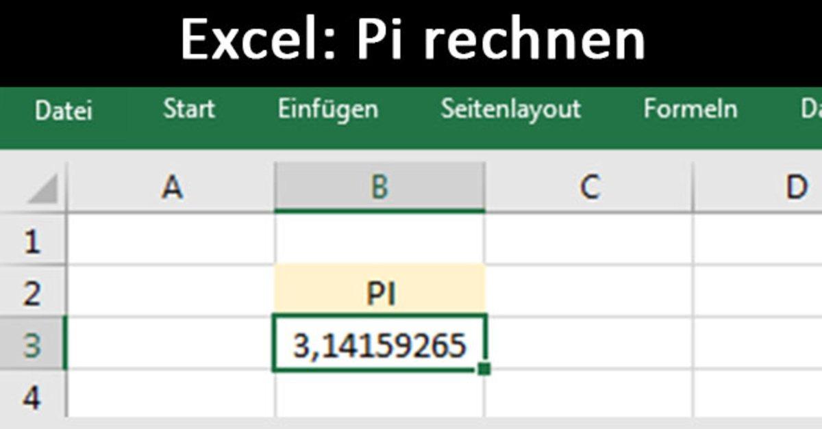 Excel: Pi eingeben, darstellen und rechnen – So geht\'s – GIGA