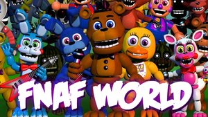 Five Nights at Freddy's World (FNaF World)