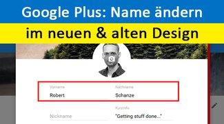 Google Plus: Namen ändern – So geht's im neuen und alten Design
