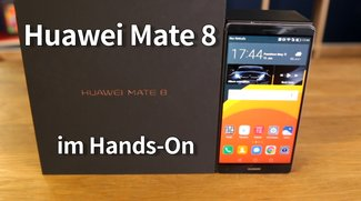 Huawei Mate 8: High-End-Phablet im Hands-On-Video